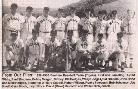 The Benham High School baseball team from 1960 is pictured. Benham won the district baseball title in 1960. Walter Dick was the team